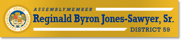 Official Website - Assemblymember Reginald Byron Jones-Sawyer, Sr. Representing the 59th California Assembly District